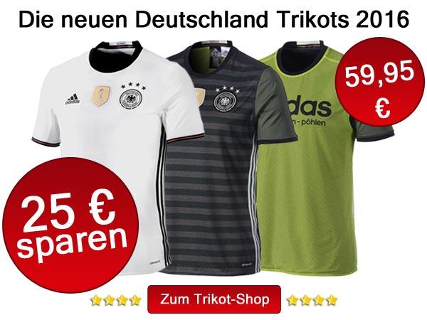 Die neuen Deutschland Trikots 2016 kaufen - mit 25 EUR Rabatt!