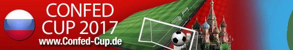 Confed Cup 2017 in Russland - alle Infos wie Spielplan und Teilnehmer
